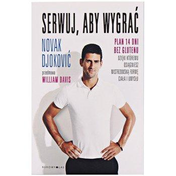 książka SERWUJ, ABY WYGRAĆ - Novak Djokovic